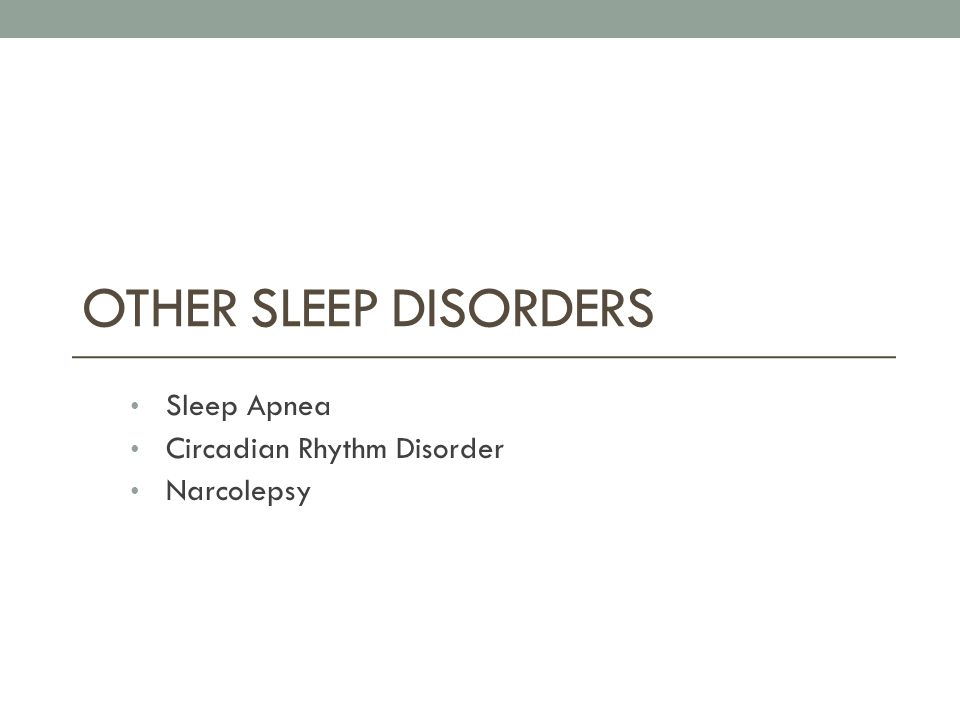 sleep disorders narcolepsy insomnia obstructive sleep Narcolepsy is a complicated neurological sleep disorder, which needs verification from a sleep test, and can be treated with medications and behavior modification awake support group a lert, w ell, a nd k eeping e nergetic is a support and educational group for people with sleep apnea, and their families.