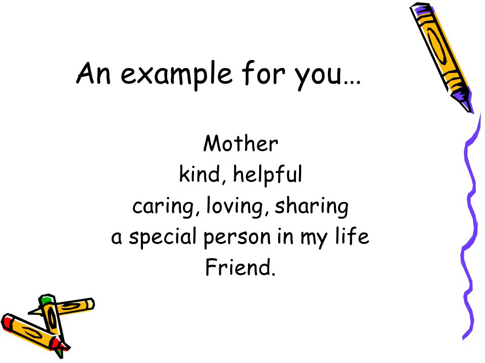 special person in your life essay To jump-start your essay, answer at least three of the following questions to figure out how you can write about your role model's influence on your own life 1 who has been an influential person or role model in your life which of your role model's traits (eg, special talents, skills, way of treating others) do you hope to.