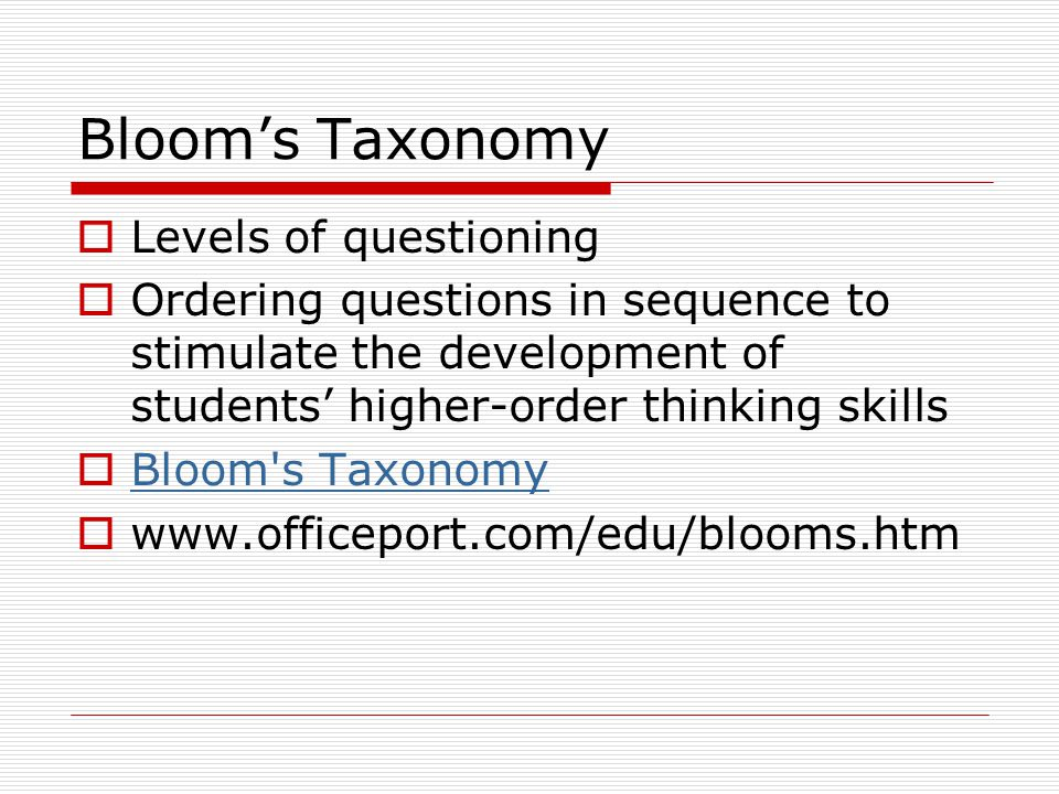 Bloom's Taxonomy Levels of questioning