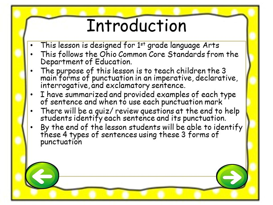 Introduction This lesson is designed for 1st grade language Arts