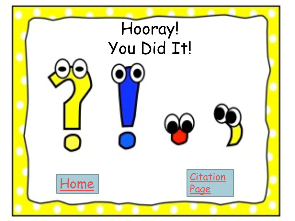 Hooray! You Did It! Citation Page Home