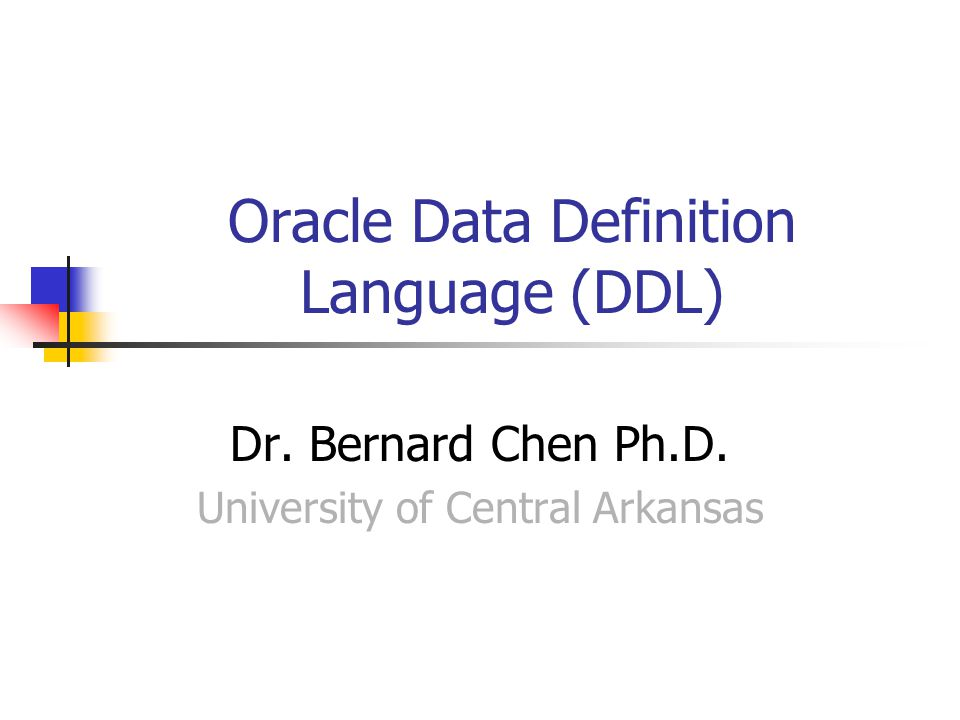 Oracle Data Definition Language (DDL)