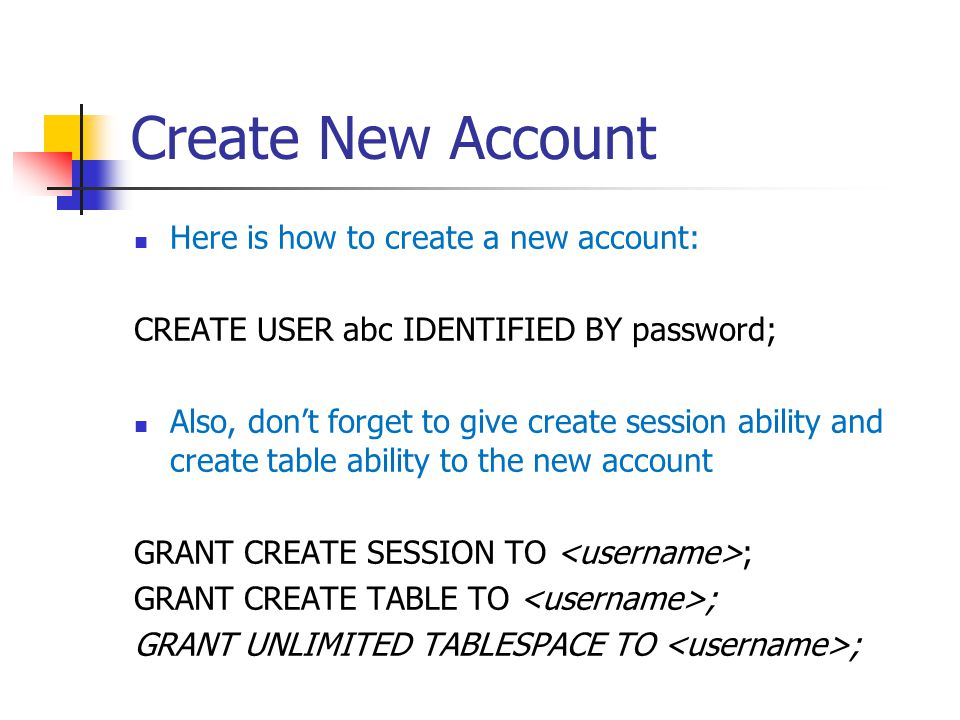 Create New Account Here is how to create a new account: