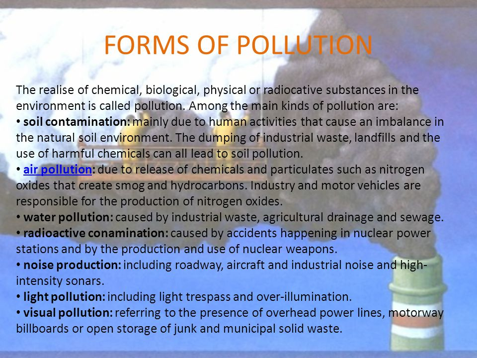 the main features and forms of pollution National pollution prevention center for higher education,  main route for the movement of water from the ground into  forms decreases.