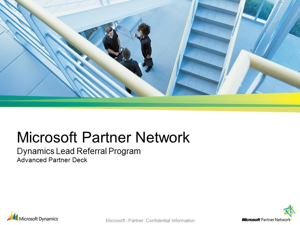 Microsoft Partner Network Dynamics Lead Referral Program Advanced Partner  Deck Hello, my name is Johan Jonsson and I am a senior program manager in  the