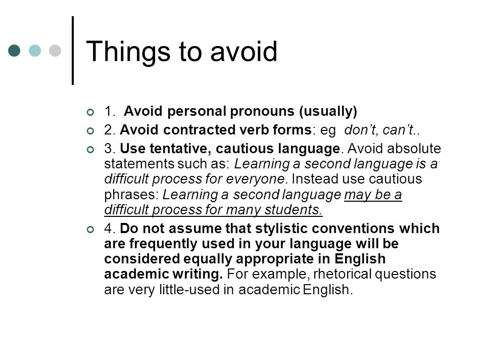 Words to Avoid in Academic Writing