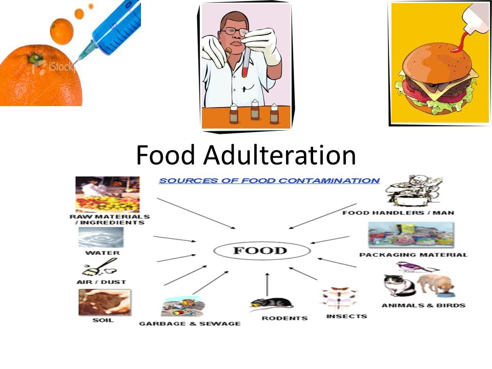 adulterated food Adulteration of food-stuffs was so rampant, widespread and persistent that  nothing short of a somewhat drastic remedy in the form of a comprehensive  legislation.