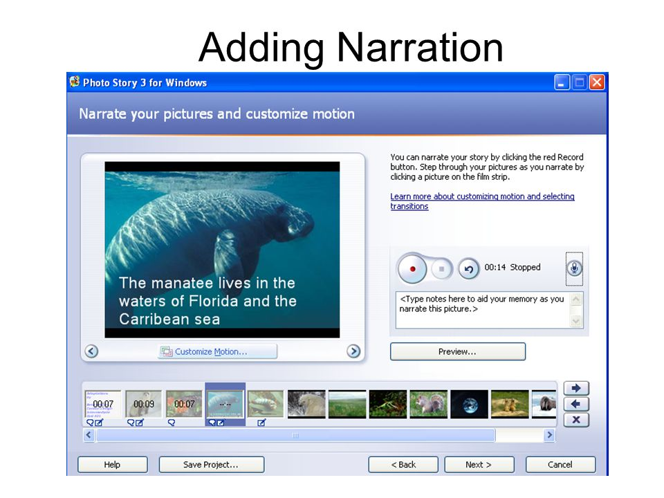 Adding Narration Click on the microphone icon to set the sound configuration for your microphone