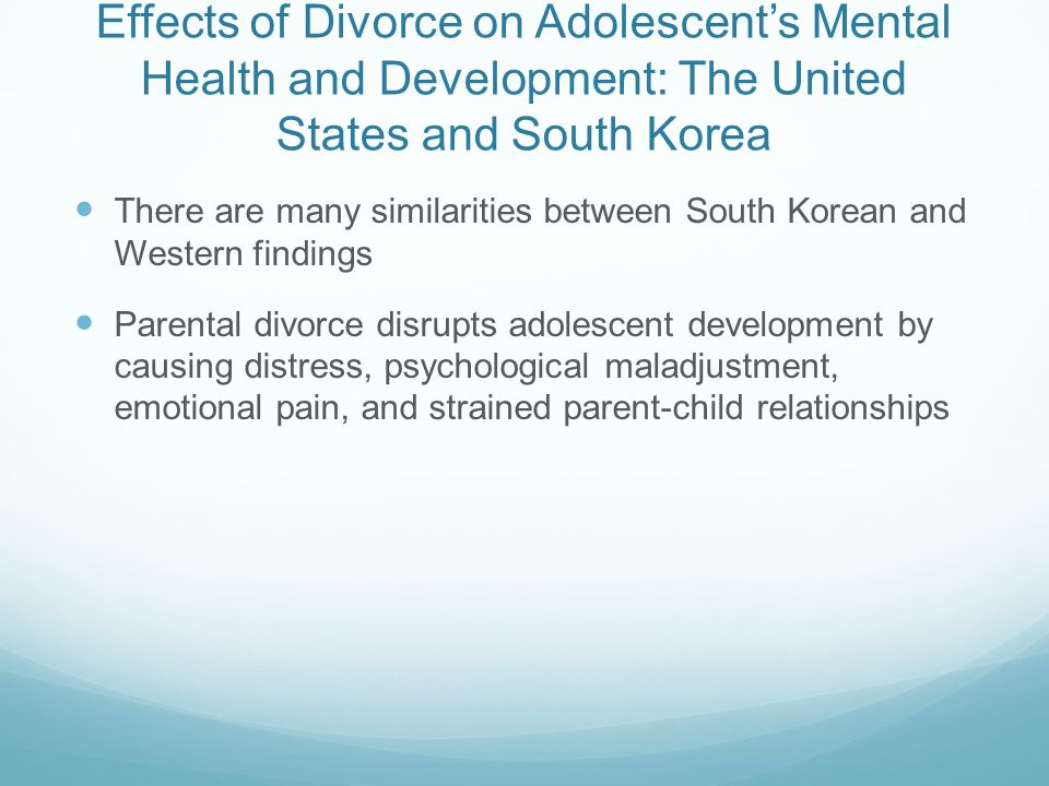 long term effects of divorce on adolescent Effects of divorce on children's education 1 diminished learning capacity 11 outcomes and achievement divorce and separation correlate positively 1) with.