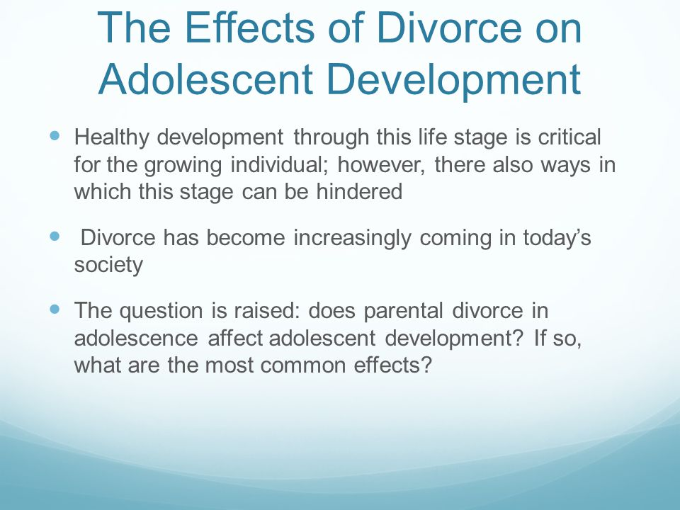 How divorce affect the adolescent