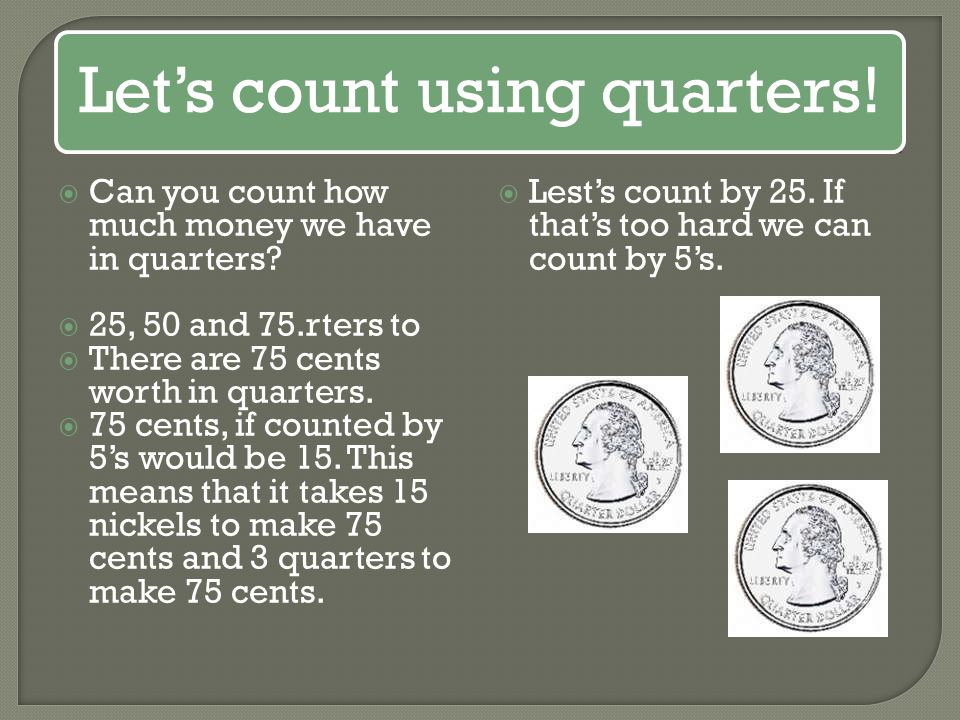 Let's count using quarters!