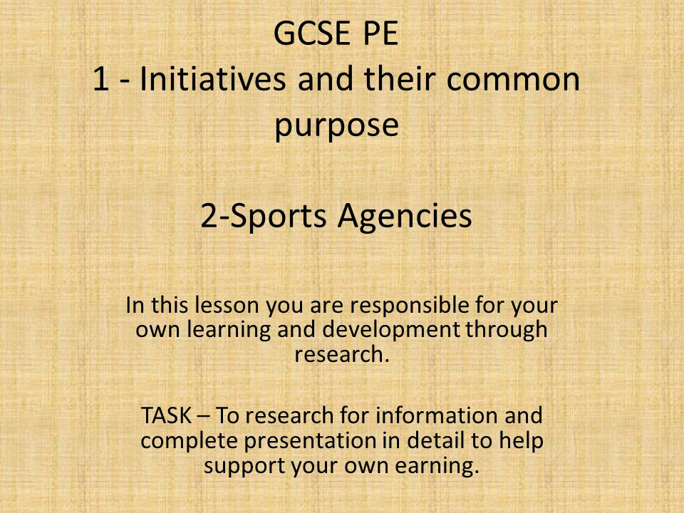 GCSE PE 1 - Initiatives and their common purpose 2-Sports Agencies