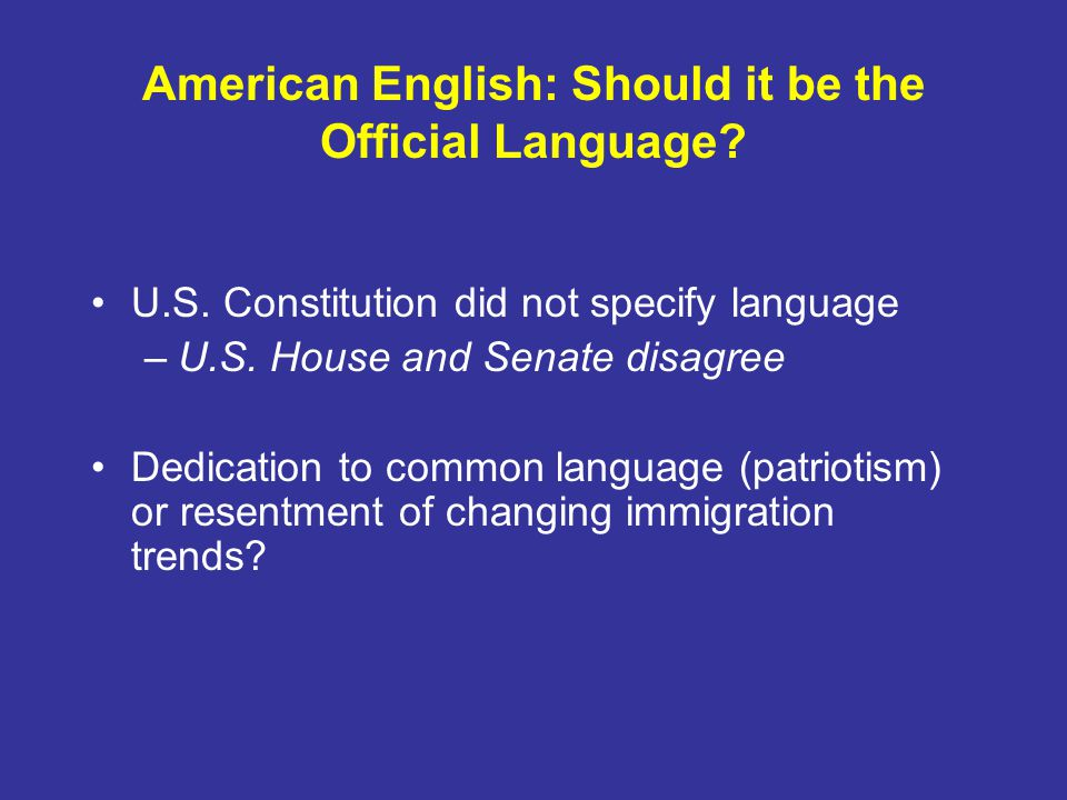 American English: Should it be the Official Language