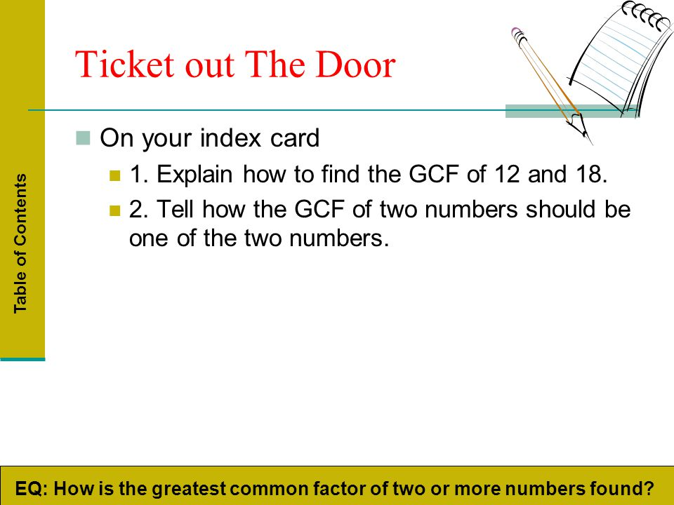 Greatest common factor least common multiple prime - One of your students left their book on the table ...