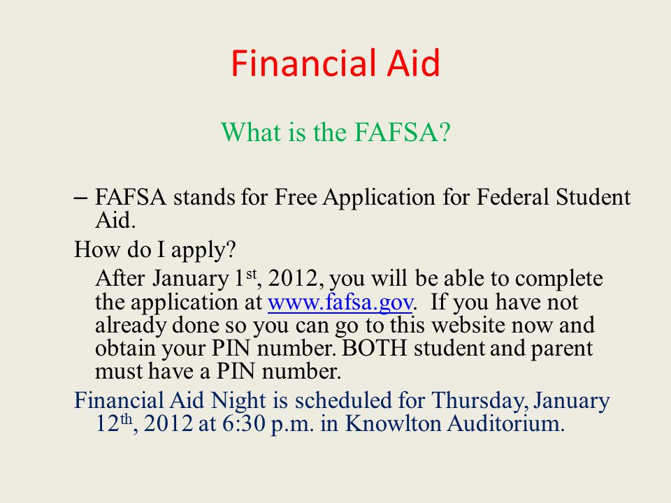 Financial Aid What is the FAFSA