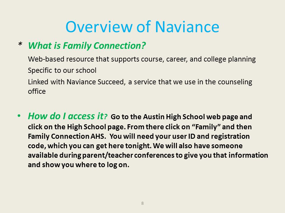 Overview of Naviance * What is Family Connection