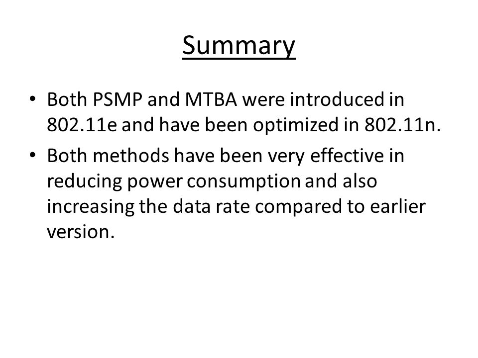Summary Both PSMP and MTBA were introduced in e and have been optimized in n.