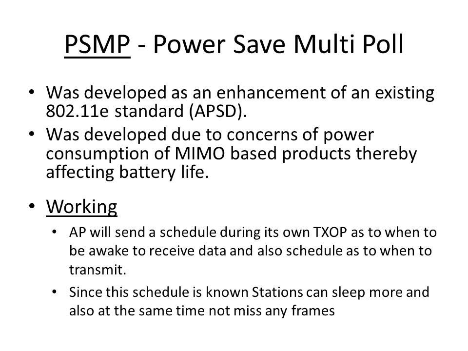 PSMP - Power Save Multi Poll
