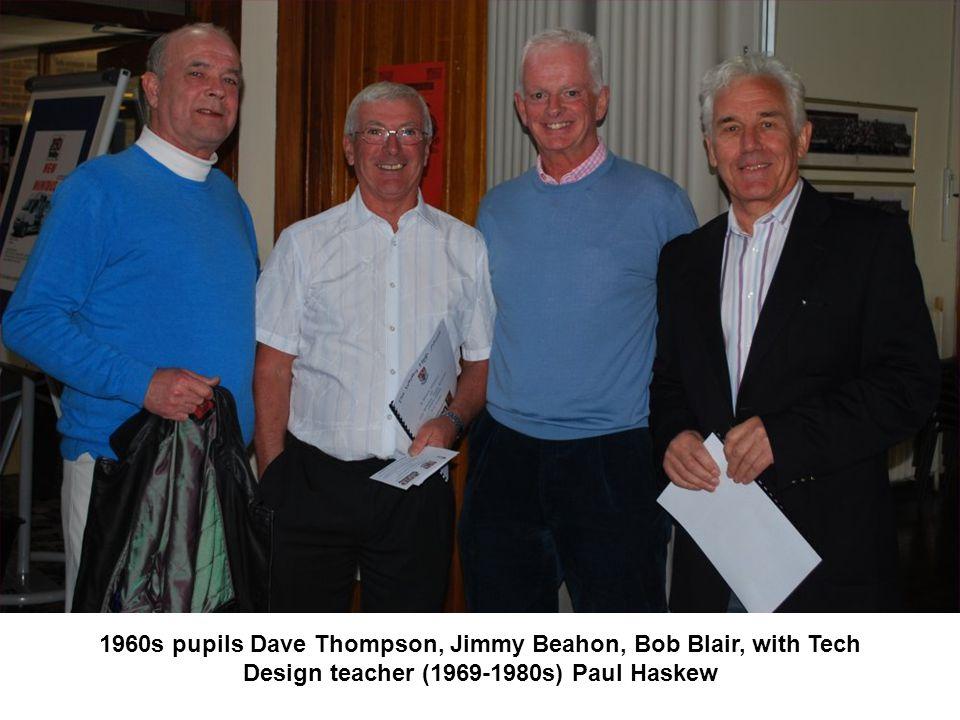 1960s pupils Dave Thompson, Jimmy Beahon, Bob Blair, with Tech Design teacher (1969-1980s) Paul Haskew