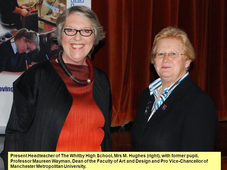 Present Headteacher of The Whitby High School, Mrs M