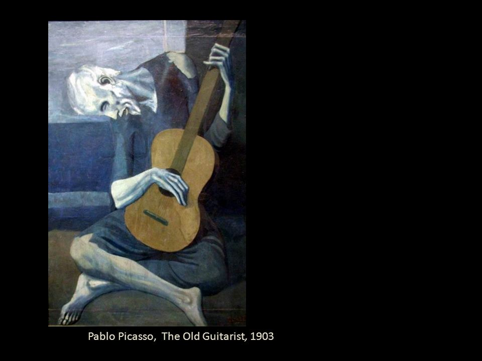 Pablo Picasso, The Old Guitarist, 1903