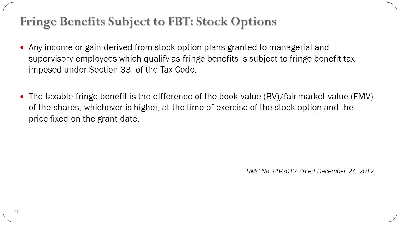 Fringe benefits stock options