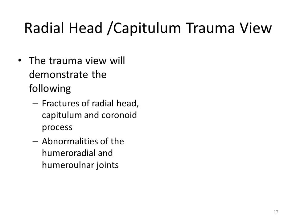 Radial Head /Capitulum Trauma View