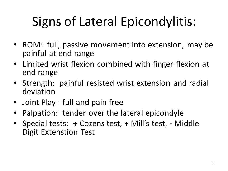Signs of Lateral Epicondylitis:
