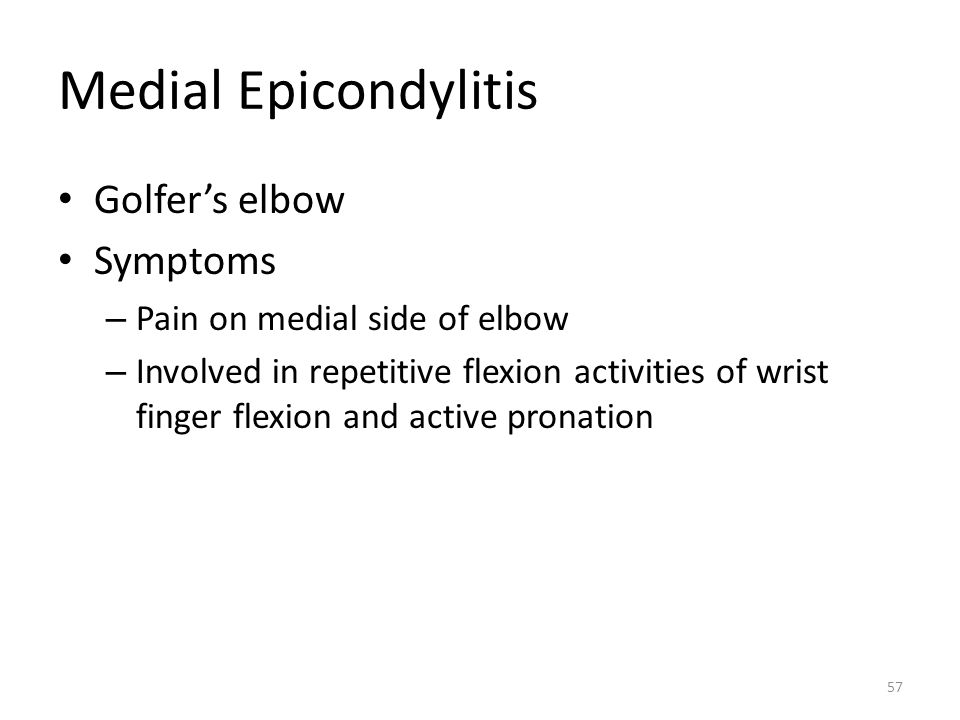Medial Epicondylitis Golfer's elbow Symptoms