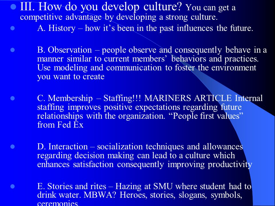 III. How do you develop culture