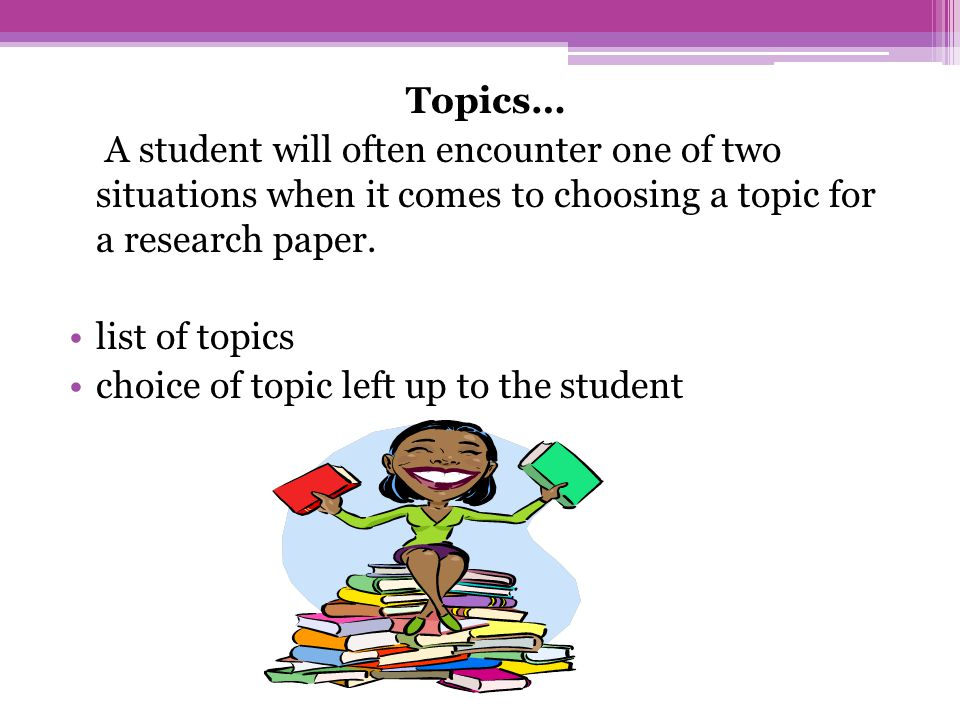 choosing a research paper topic Choosing a topic for your essay or custom research paper is a difficult task find out how to come up with a good idea for your assignment.