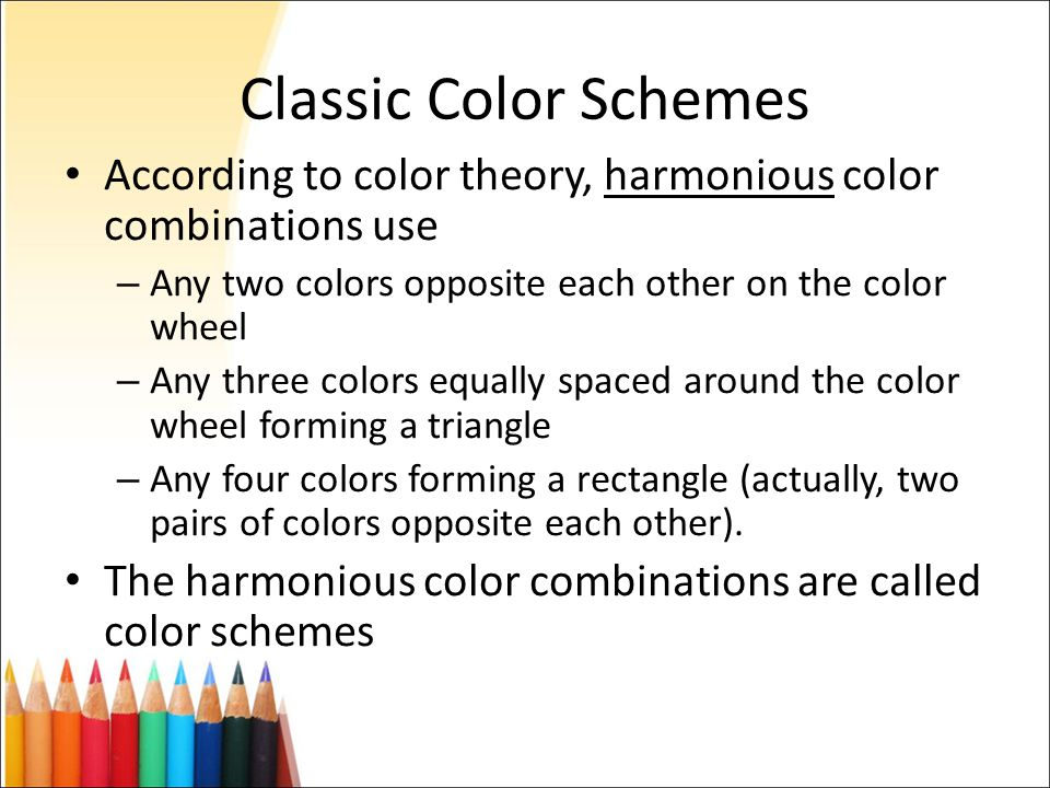 Classic Color Schemes According To Theory Harmonious Combinations Use Any Two Colors