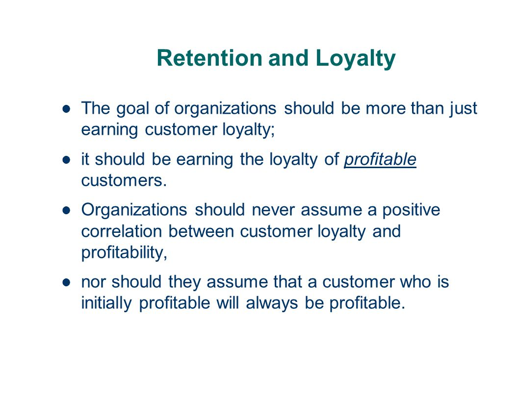 customer loyalty and retention As retention marketers, we are often asked about the difference between retention and loyalty the widespread misunderstanding of these marketing specialties has presented us with many opportunities to clear up the confusion.