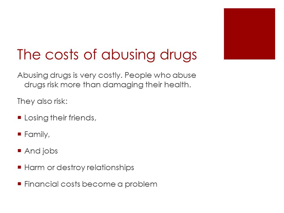 The costs of abusing drugs