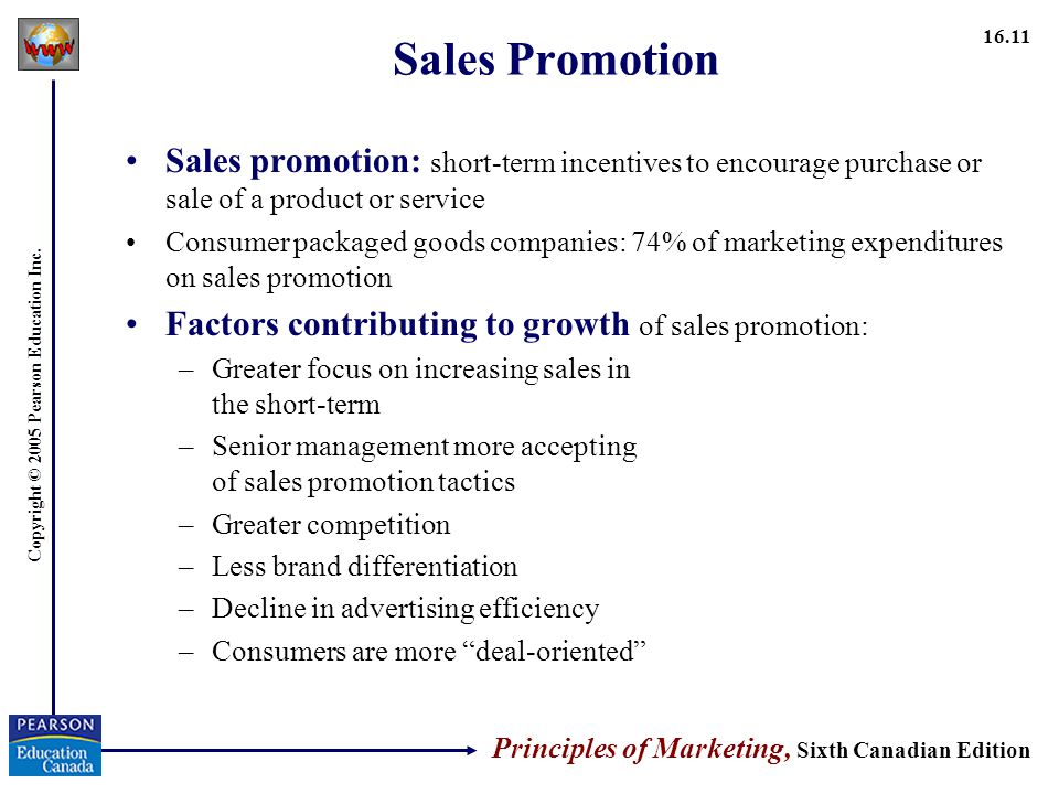 Sales Promotion Sales promotion: short-term incentives to encourage purchase or sale of a product or service.
