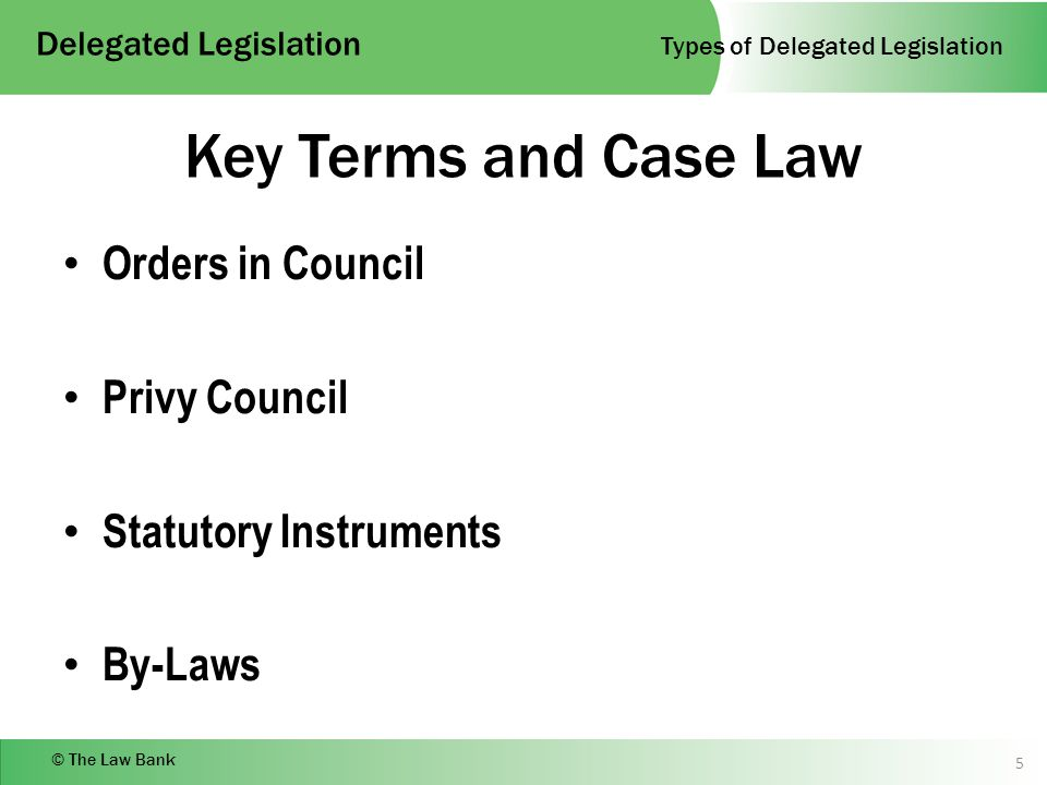 Delegated Legislation- Definition, Reasons For Growth, Classification