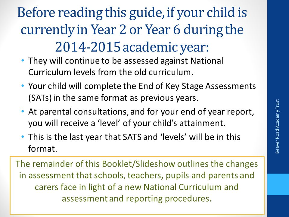 Before reading this guide, if your child is currently in Year 2 or Year 6 during the academic year: