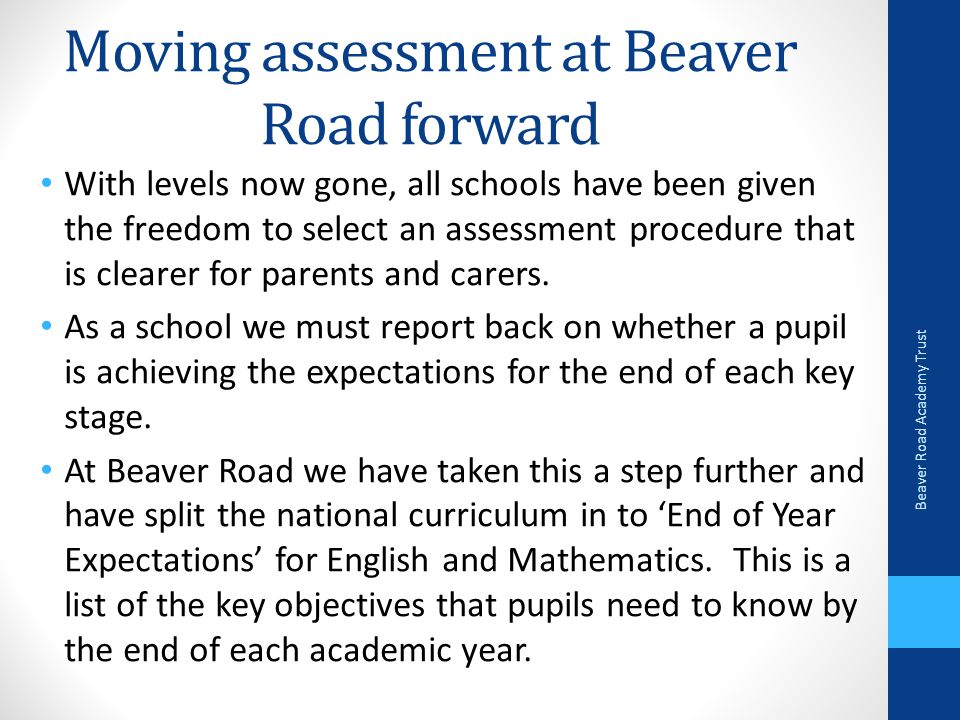 Moving assessment at Beaver Road forward
