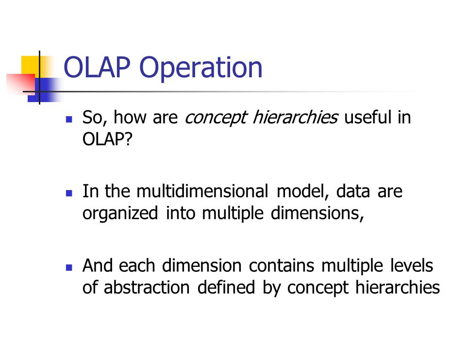 olap multidimensional database concept Home » articles » new concepts in business intelligence » so just what is  olap  as you've probably seen, this month's theme is bi and olap   multidimensional data is at the heart of an olap system, where you group.