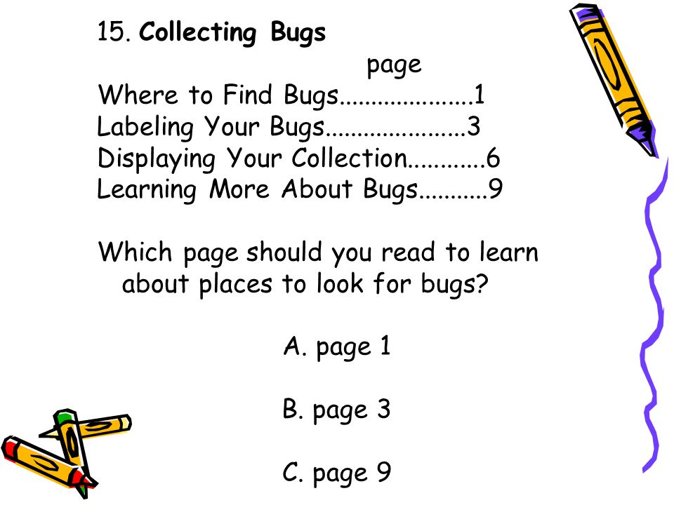 15. Collecting Bugs page. Where to Find Bugs.....................1. Labeling Your Bugs......................3.
