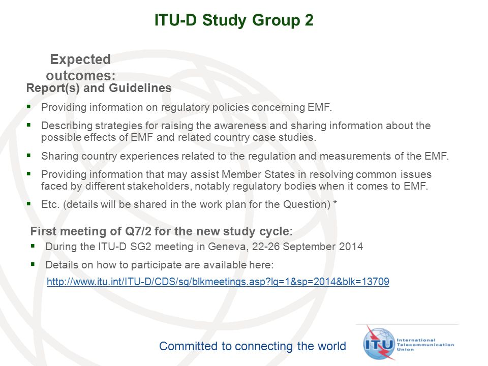 ITU-D Study Group 2 Expected outcomes: Report(s) and Guidelines