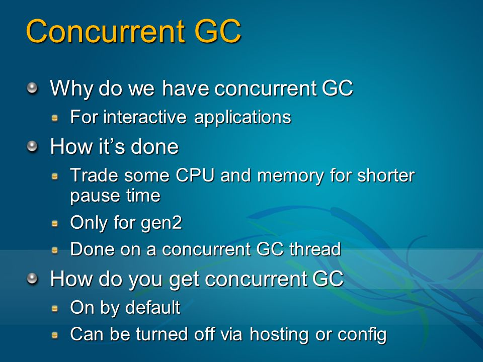 Concurrent GC Why do we have concurrent GC How it's done