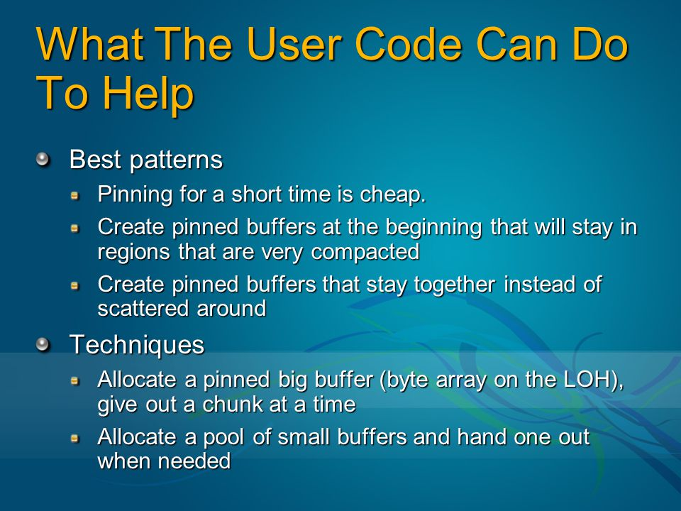 What The User Code Can Do To Help