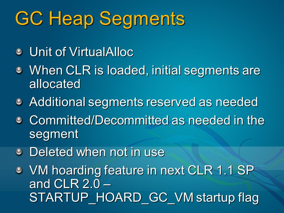 GC Heap Segments Unit of VirtualAlloc