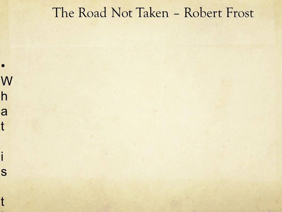 the use of symbolism in the road not taken by robert frost Robert frost, edgar lee masters, carl sandburg & max eastman rea licensed to youtube by the orchard music (on behalf of soundmark) the harry fox agency, inc (hfa), and 3 music rights societies.