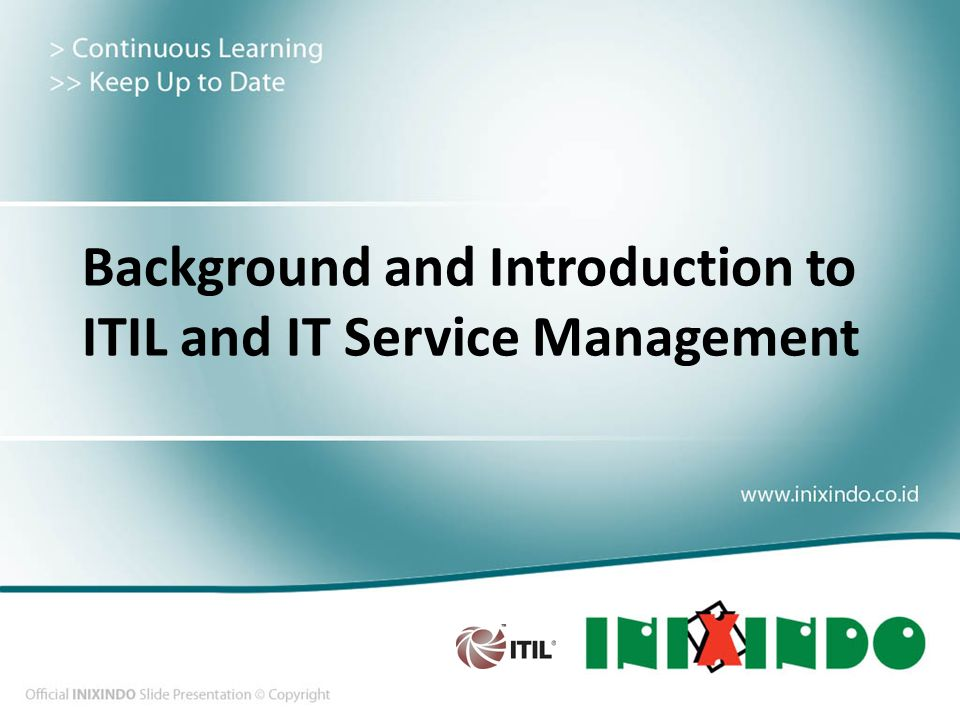 Background And Introduction To Itil And It Service Management Ppt