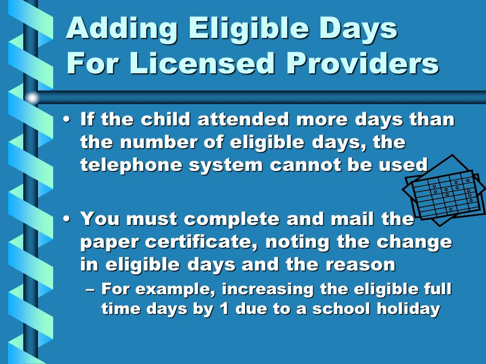 Adding Eligible Days For Licensed Providers