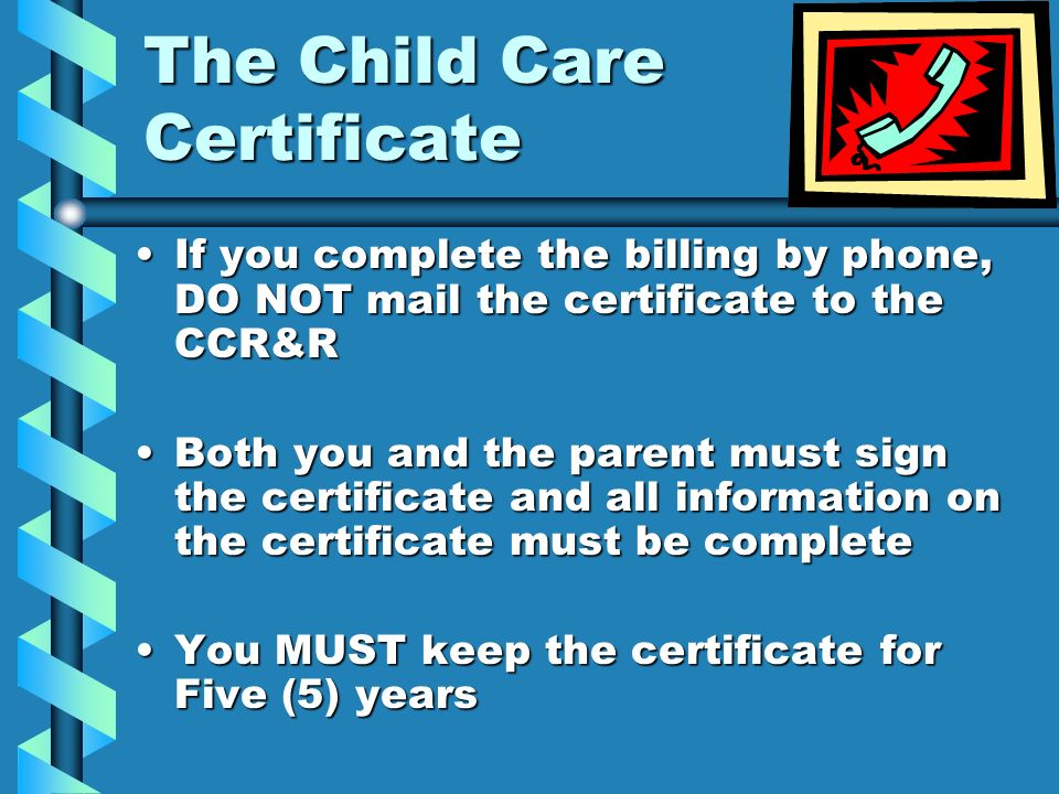 The Child Care Certificate