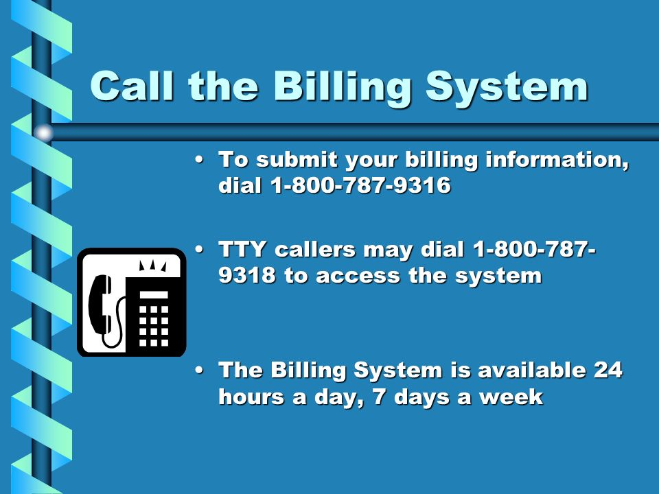 Call the Billing System