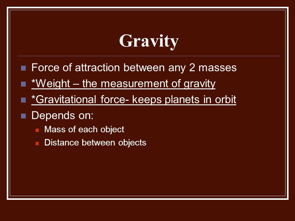 Gravity Force of attraction between any 2 masses